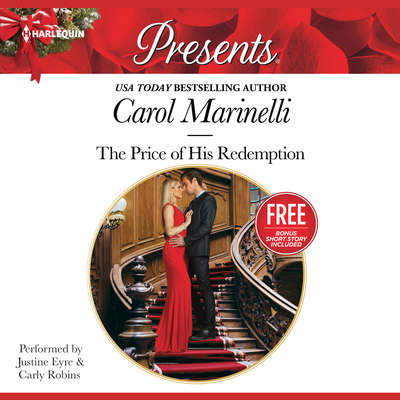 The Price of His Redemption: w/ Bonus Book: Christmas at the Chatsfield Audiobook, by Carol Marinelli
