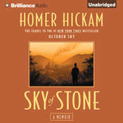 Sky of Stone: A Memoir Audiobook, by Homer Hickam