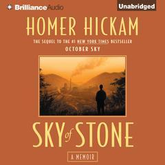Sky of Stone: A Memoir Audiobook, by Homer Hickam