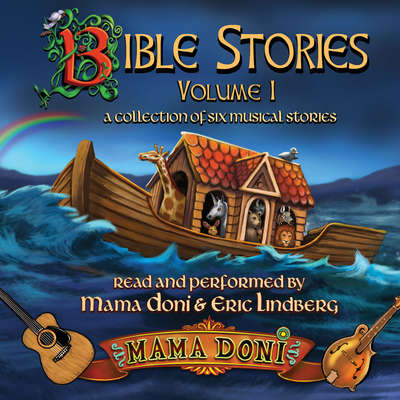 Bible Stories, Volume 1 Audiobook, by Mama Doni