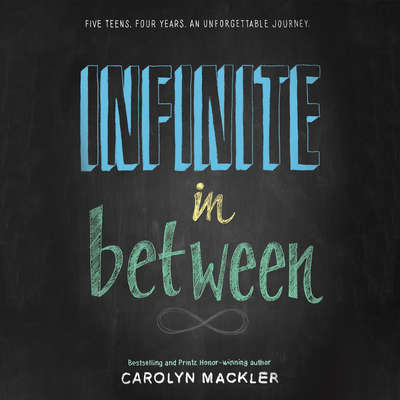 Infinite in Between Audiobook, by Carolyn Mackler