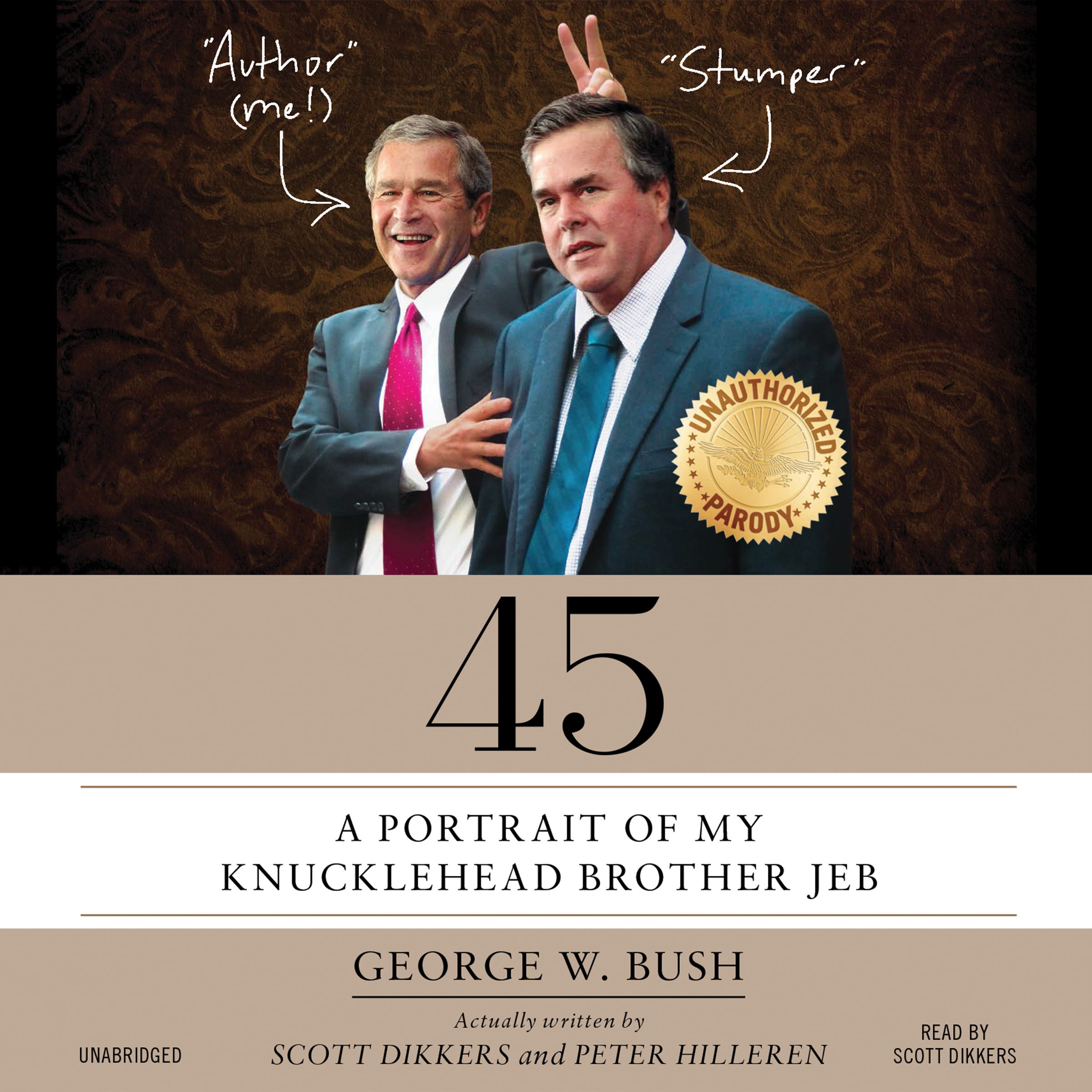Printable 45: A Portrait of My Knucklehead Brother Jeb Audiobook Cover Art