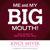 Me and My Big Mouth! Audiobook, by Joyce Meyer