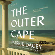 The Outer Cape: A Novel Audiobook, by Patrick Dacey
