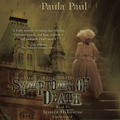 Symptoms of Death: A Dr. Alexandra Gladstone Mystery Audiobook, by Paula Paul