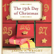 The 13th Day of Christmas Audiobook, by Jason F. Wright