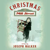Christmas on Mill Street: A Novel, by Joseph  Walker