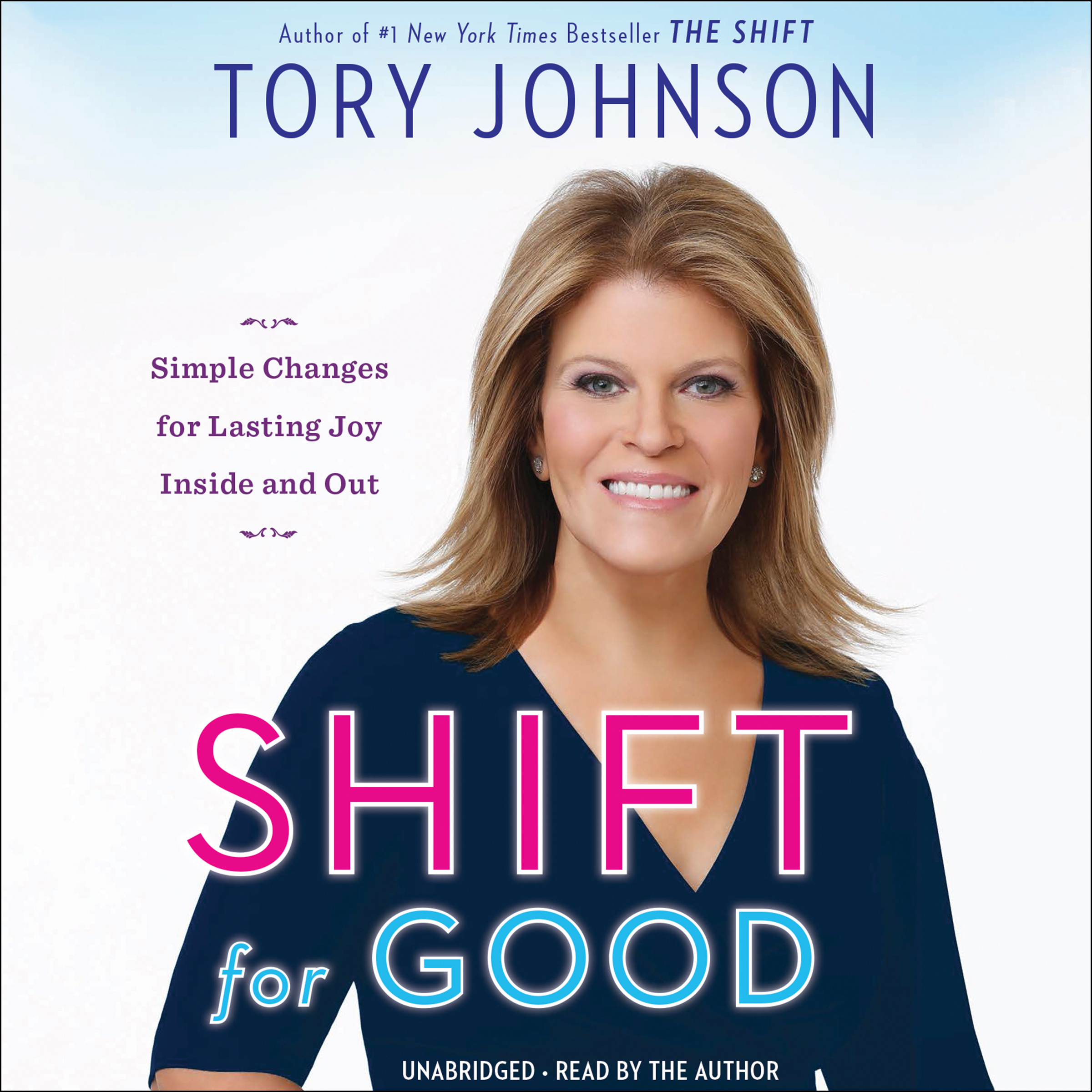 Printable Shift for Good: Simple Changes for Lasting Joy Inside and Out Audiobook Cover Art