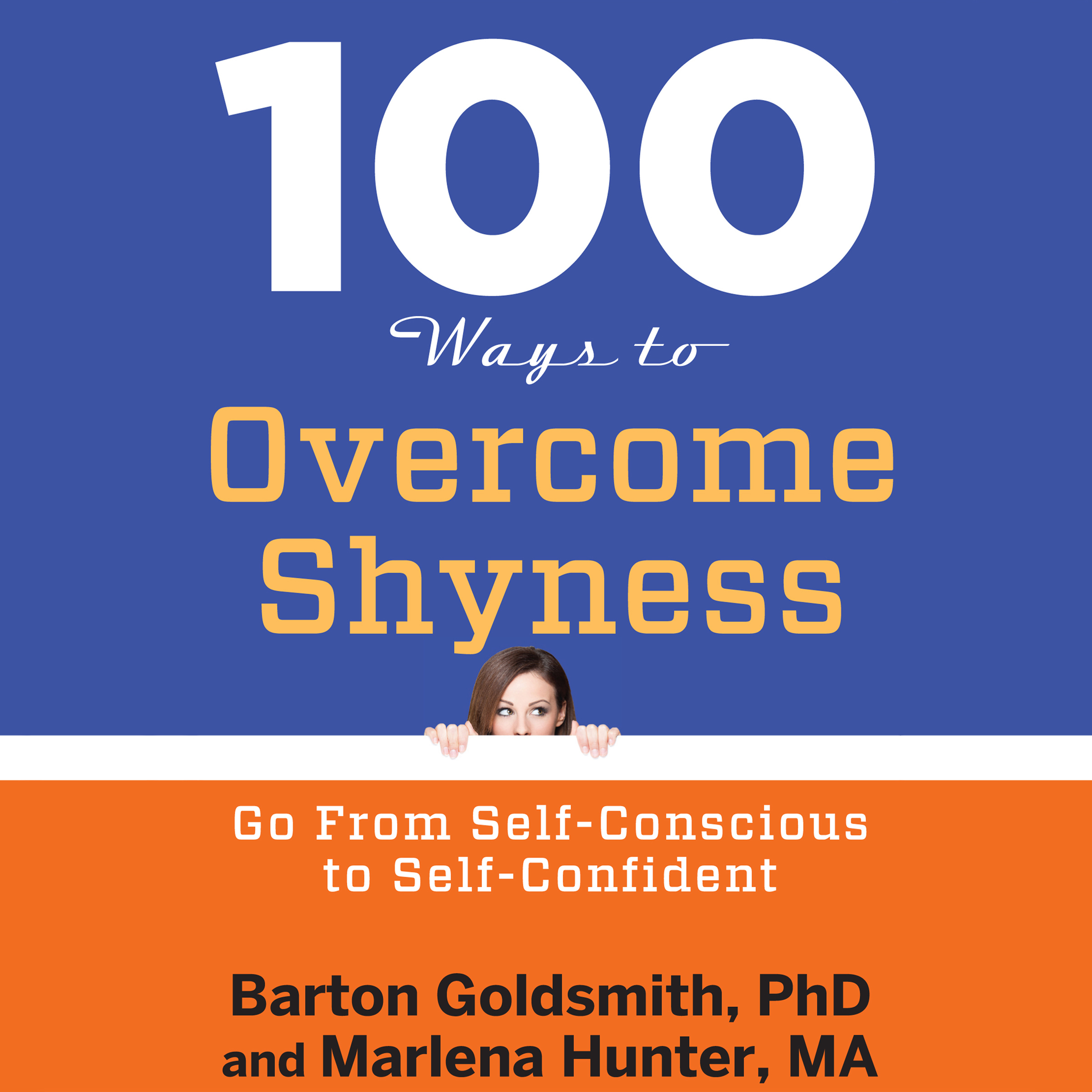 Printable 100 Ways to Overcome Shyness: Go From Self-Conscious to Self-Confident Audiobook Cover Art