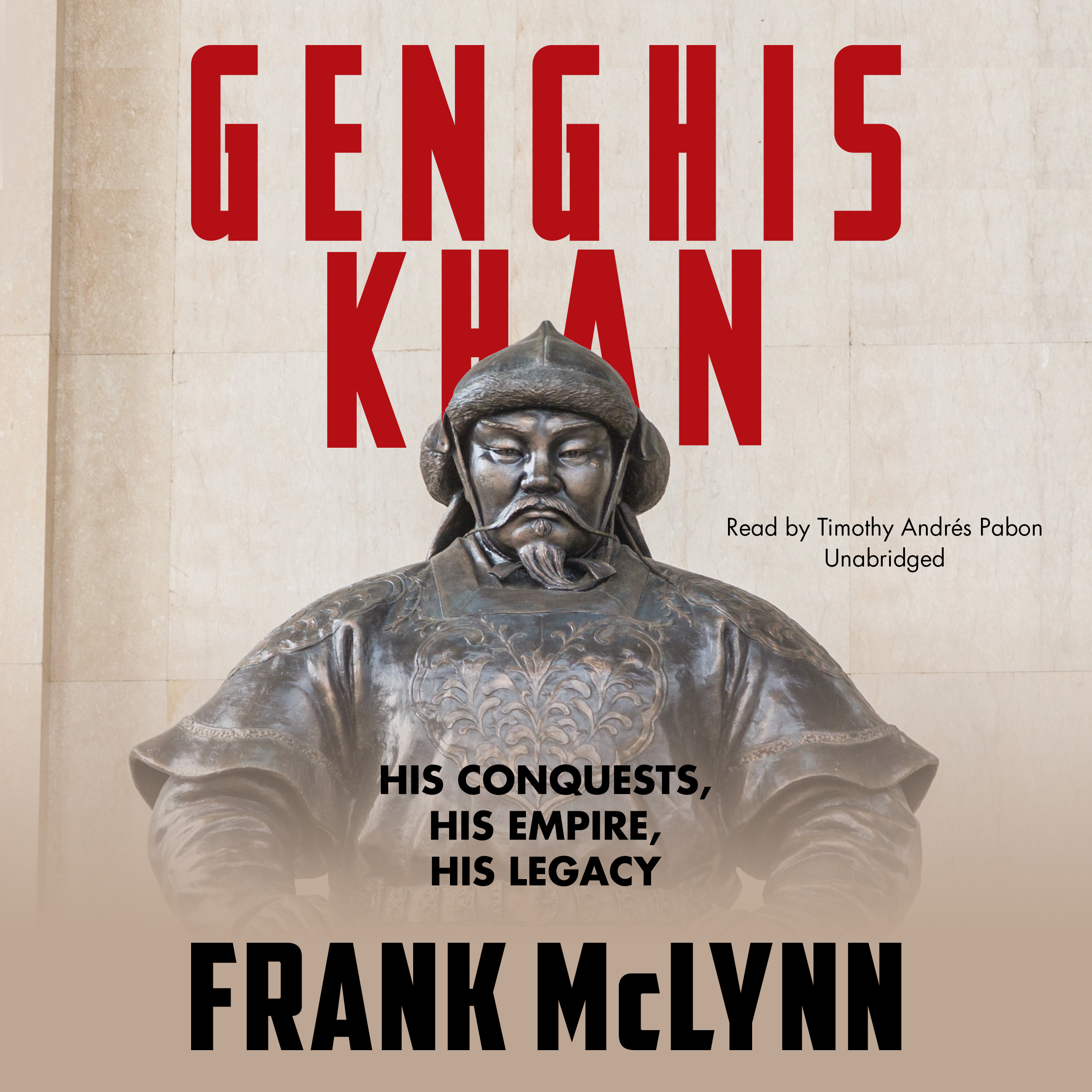 Printable Genghis Khan: His Conquests, His Empire, His Legacy Audiobook Cover Art