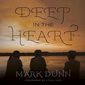 Deep in the Heart Audiobook, by Mark  Dunn