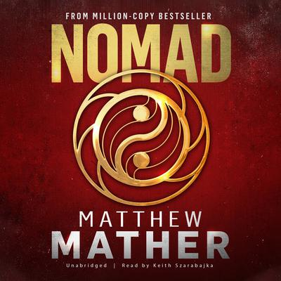 Nomad Audiobook, by Matthew Mather