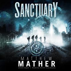 Sanctuary: Book Two of Nomad Audiobook, by Matthew Mather