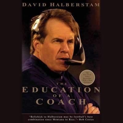 The Education of a Coach Audiobook, by David Halberstam