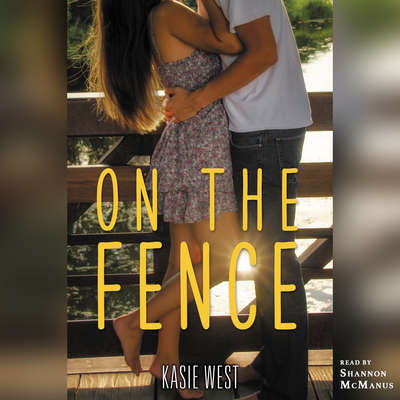 On the Fence Audiobook, by Kasie West