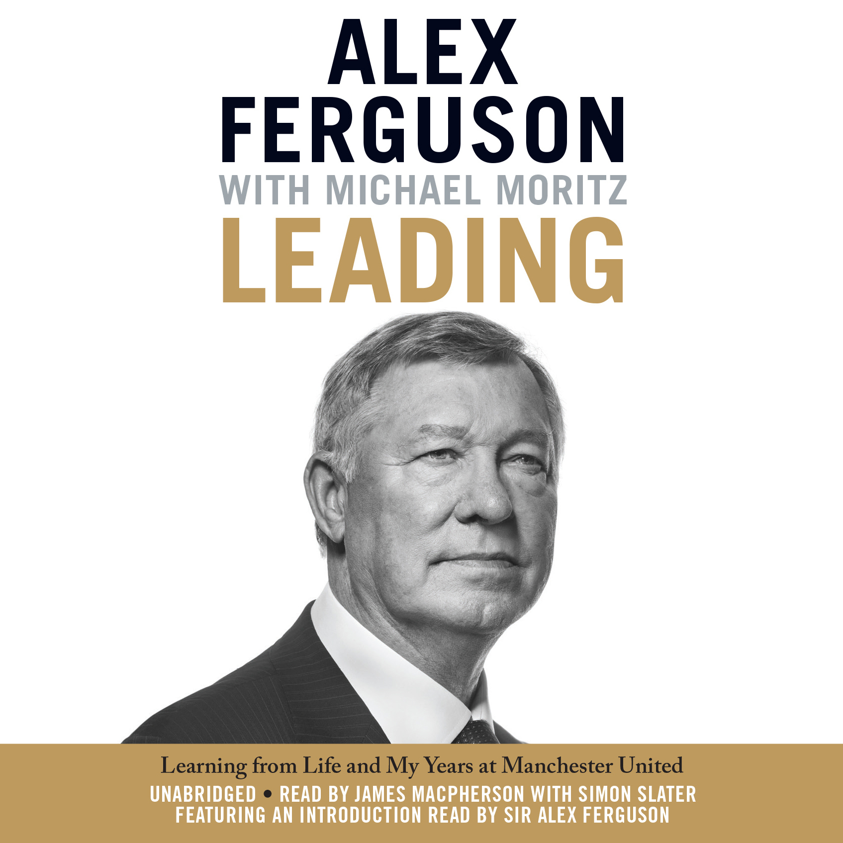 Printable Leading: Learning from Life and My Years at Manchester United Audiobook Cover Art