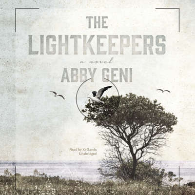 The Lightkeepers: A Novel Audiobook, by Abby Geni