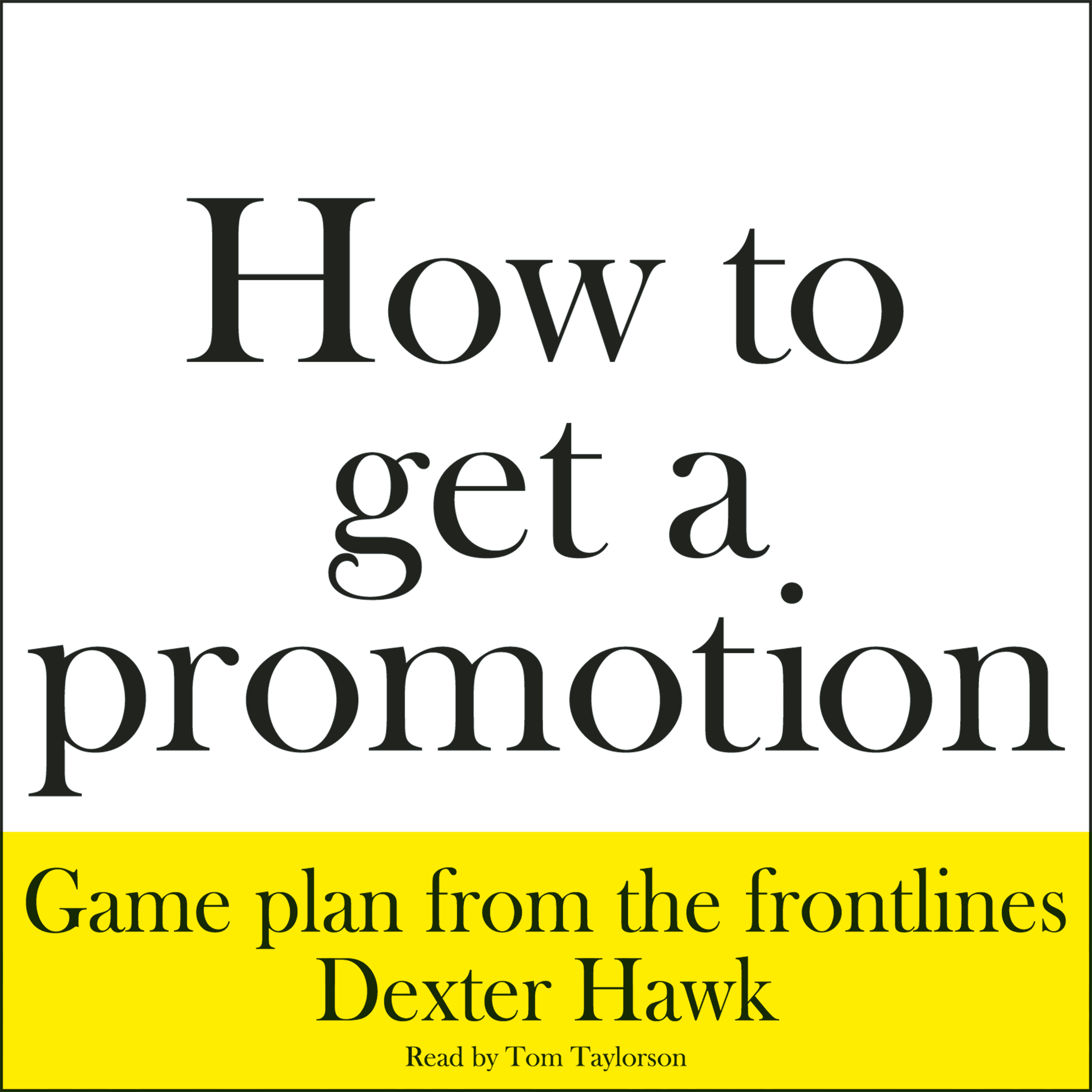 Printable How to Get a Promotion Audiobook Cover Art