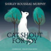 Cat Shout for Joy: A Joe Grey Mystery, by Shirley Rousseau Murphy