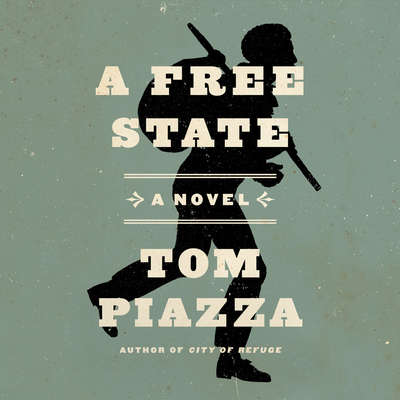 A Free State Audiobook, by Tom Piazza