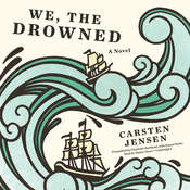 We, the Drowned, by Carsten Jensen