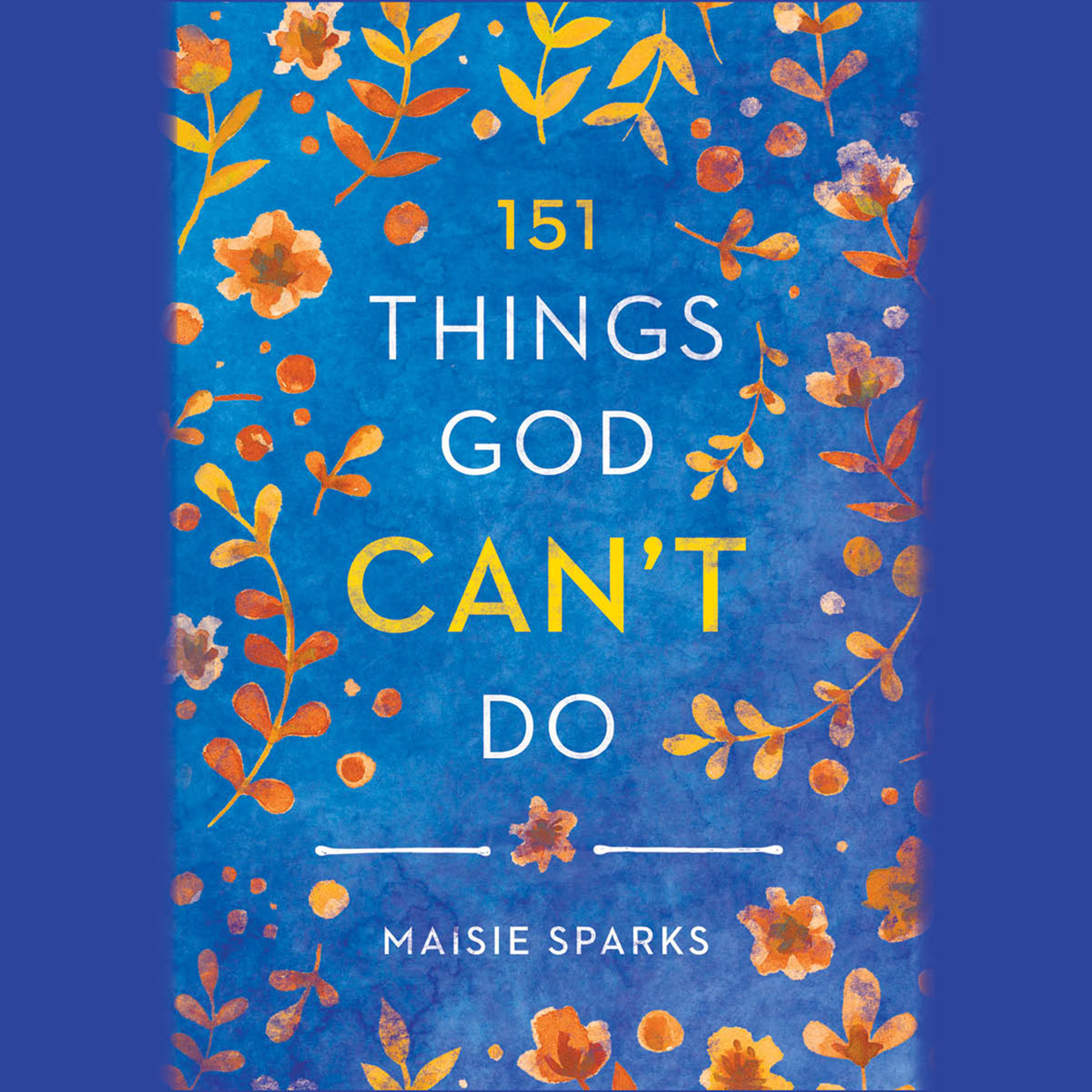 Printable 151 Things God Can't Do Audiobook Cover Art