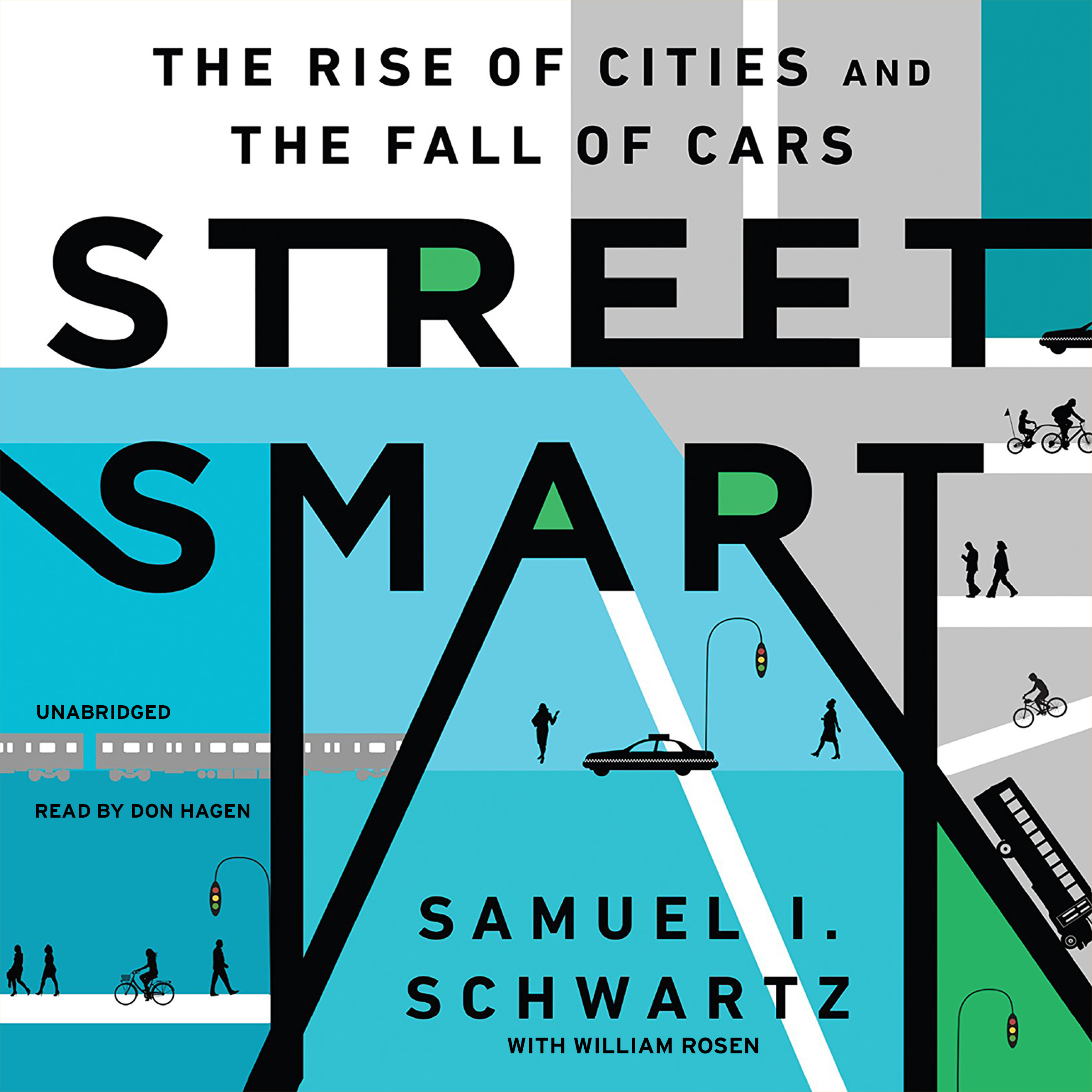 Printable Street Smart: The Rise of Cities and the Fall of Cars Audiobook Cover Art