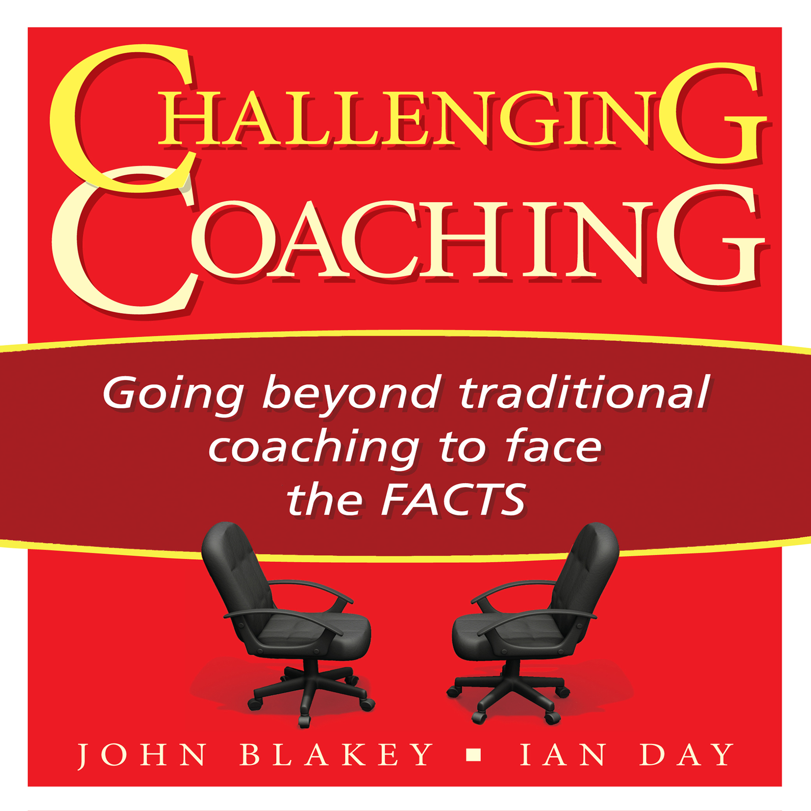 Printable Challenging Coaching: Going beyond traditional coaching to face the FACTS Audiobook Cover Art