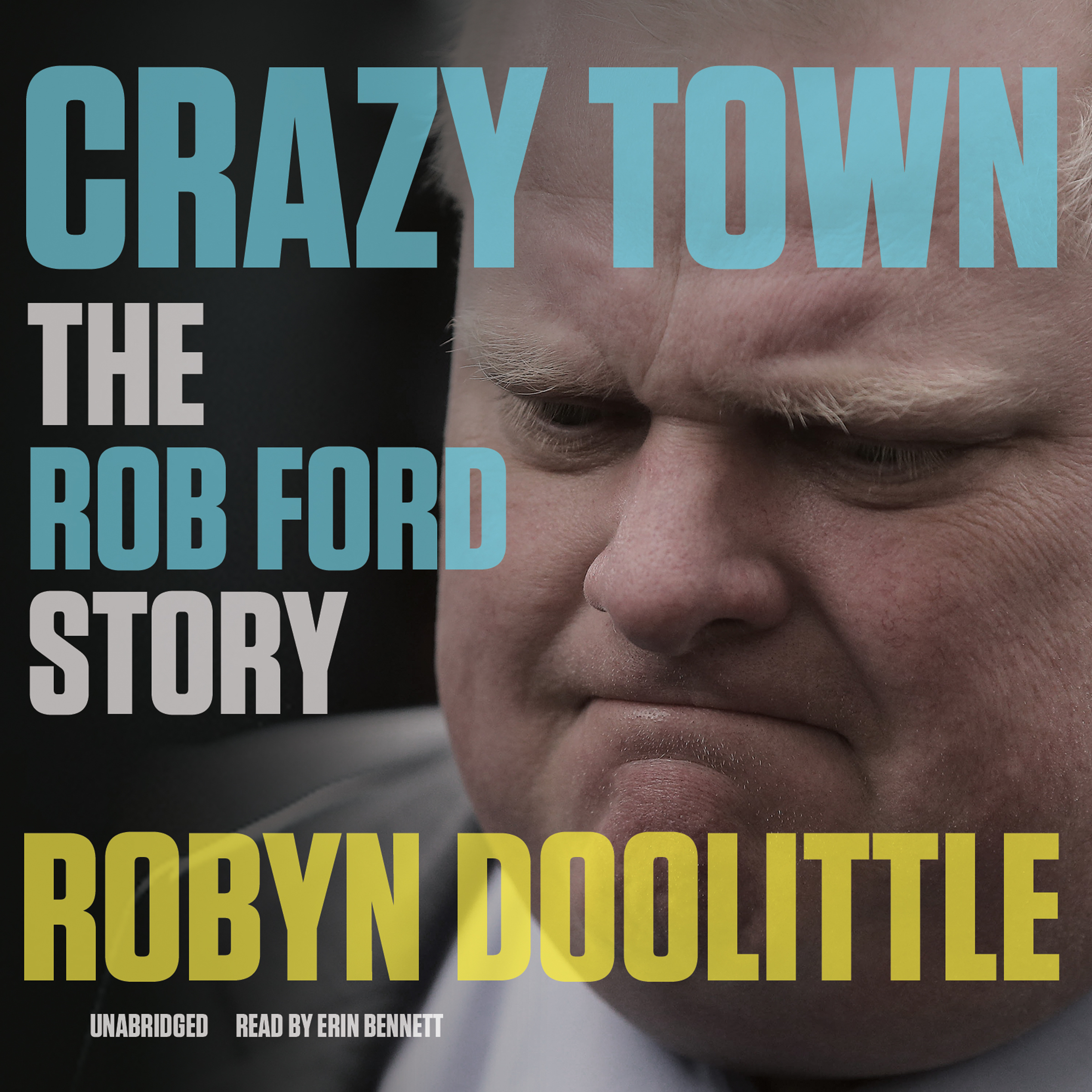 Printable Crazy Town: The Rob Ford Story Audiobook Cover Art