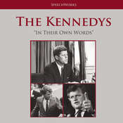 The Kennedys: In Their Own Words, by