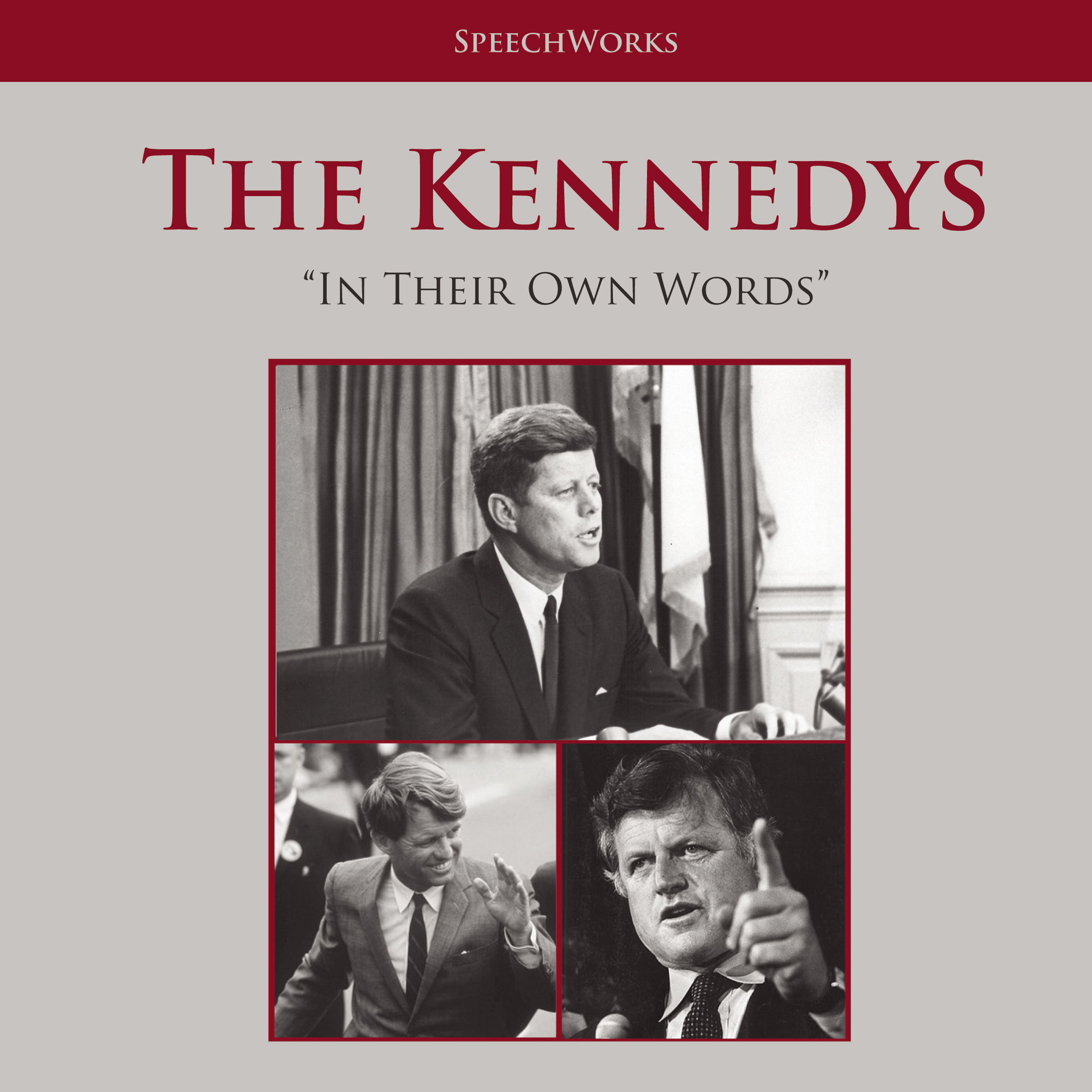 Printable The Kennedys: In Their Own Words Audiobook Cover Art