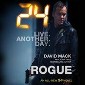 24: Rogue: A 24 Novel Audiobook, by David Mack