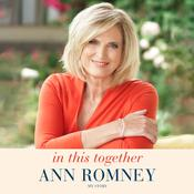 In This Together: My Story Audiobook, by Ann Romney