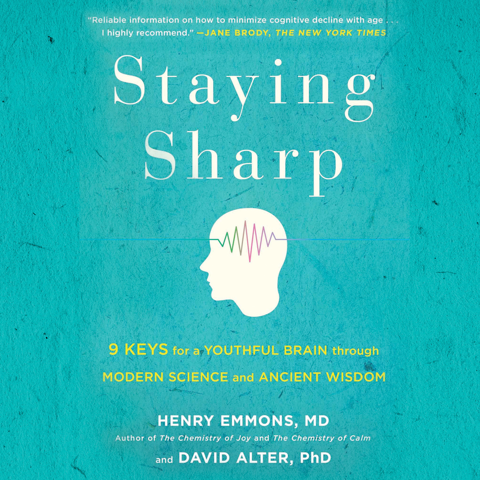 Printable Staying Sharp: 9 Keys for a Youthful Brain through Modern Science and Ageless Wisdom Audiobook Cover Art
