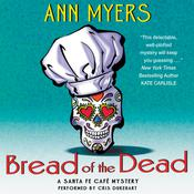 Bread of the Dead: A Santa Fe Cafe Mystery Audiobook, by Ann Myers
