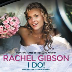 I Do! Audiobook, by Rachel Gibson