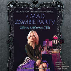 A Mad Zombie Party Audiobook, by Gena Showalter