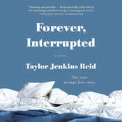 Forever, Interrupted: A Novel, by Taylor Jenkins Reid