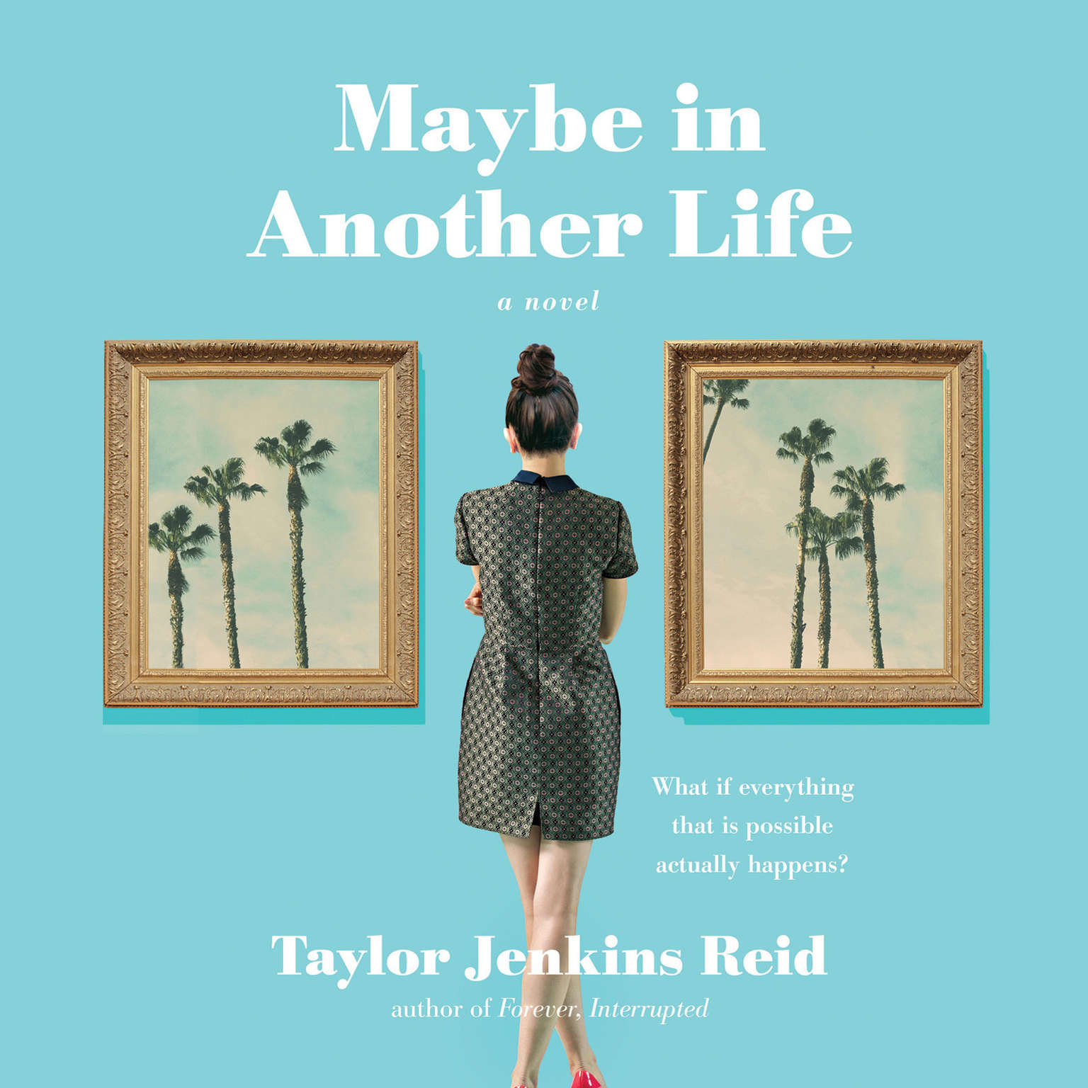 Maybe in Another Life: A Novel Audiobook, by Taylor Jenkins Reid