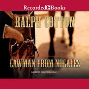 Lawman from Nogales Audiobook, by Ralph Cotton