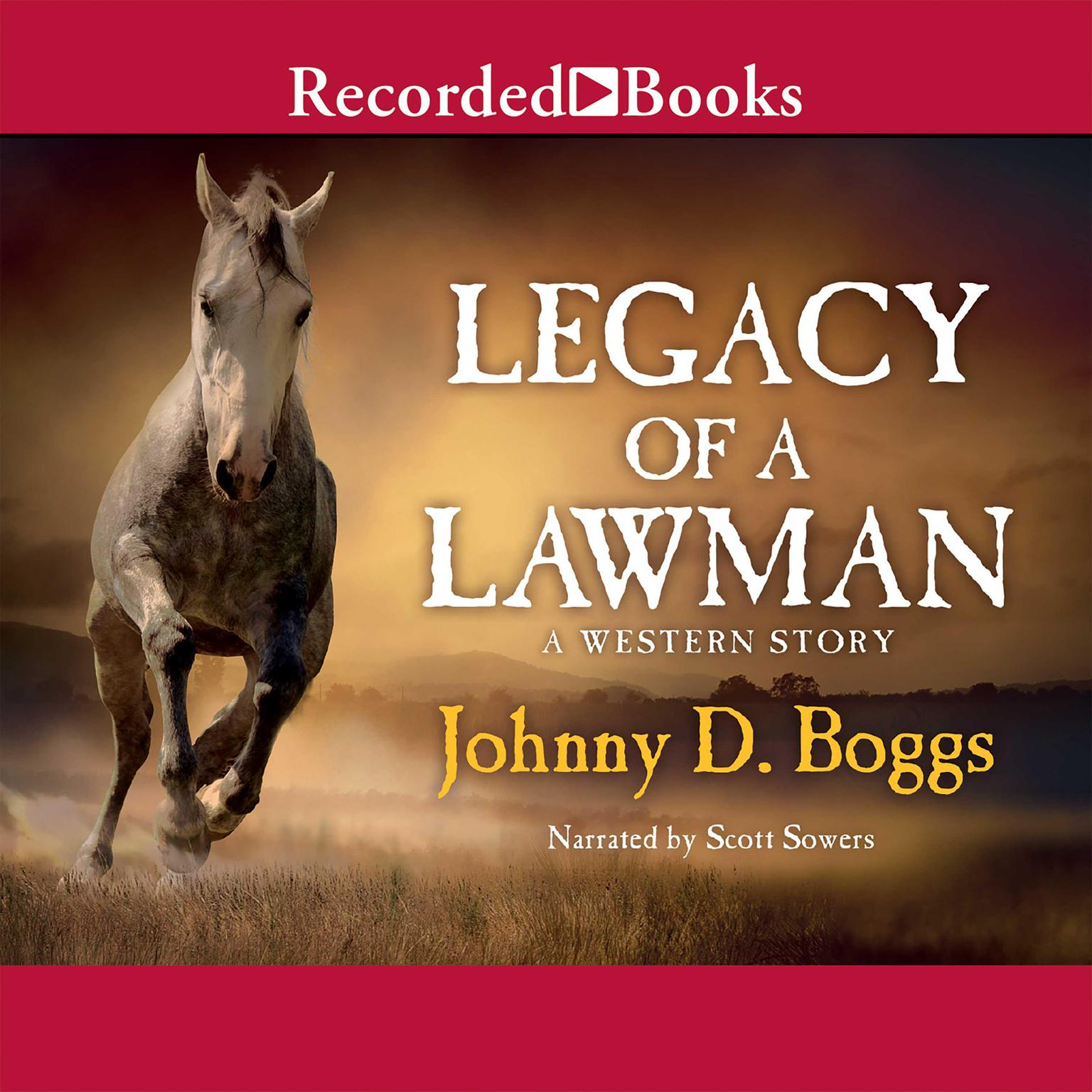 Printable Legacy of a Lawman: A Western Story Audiobook Cover Art
