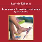 Lessons of a Lowcountry Summer Audiobook, by Rochelle Alers