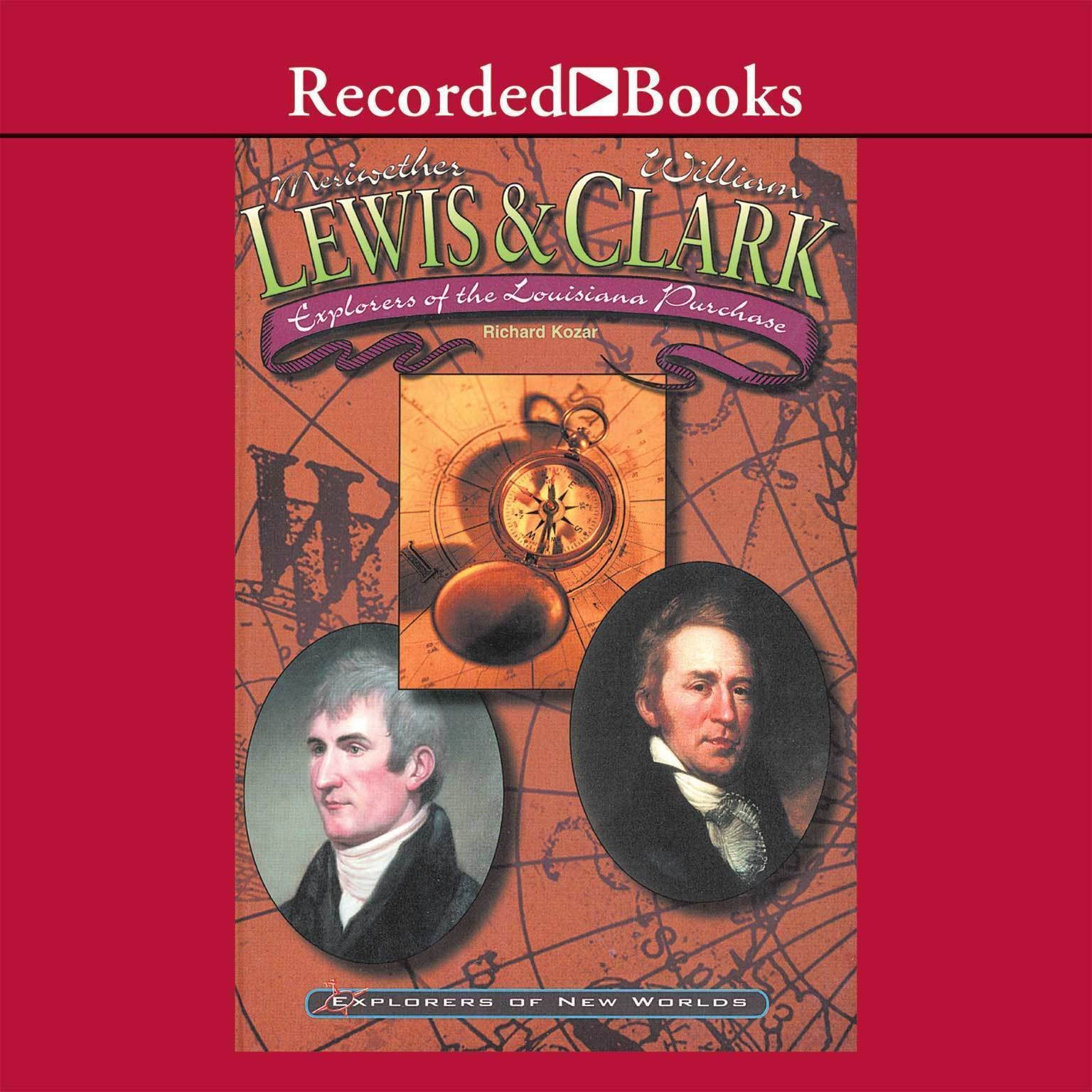 Printable Lewis and Clark: Explorers of the Louisiana Purchase Audiobook Cover Art
