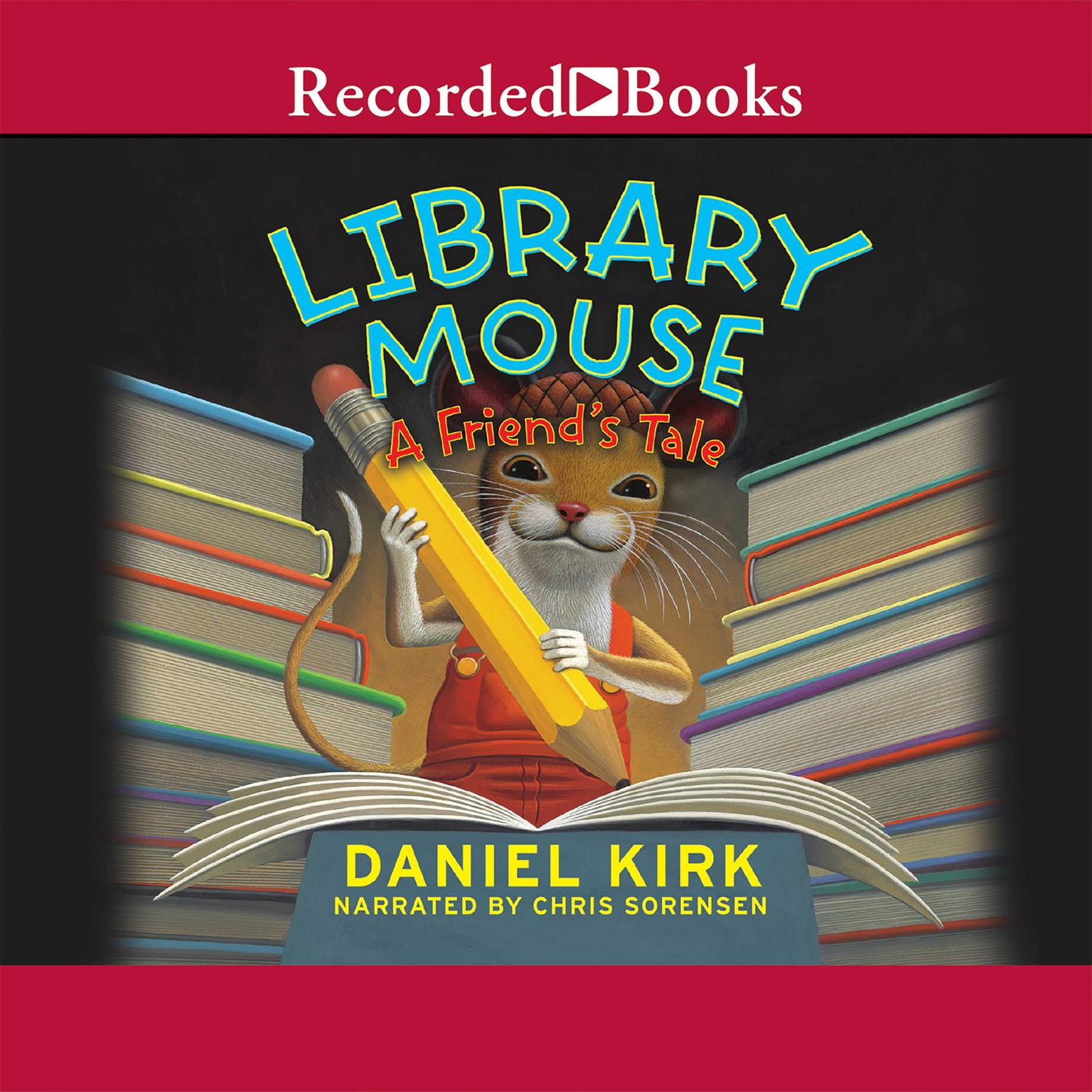 Printable Library Mouse: A Friend's Tale Audiobook Cover Art