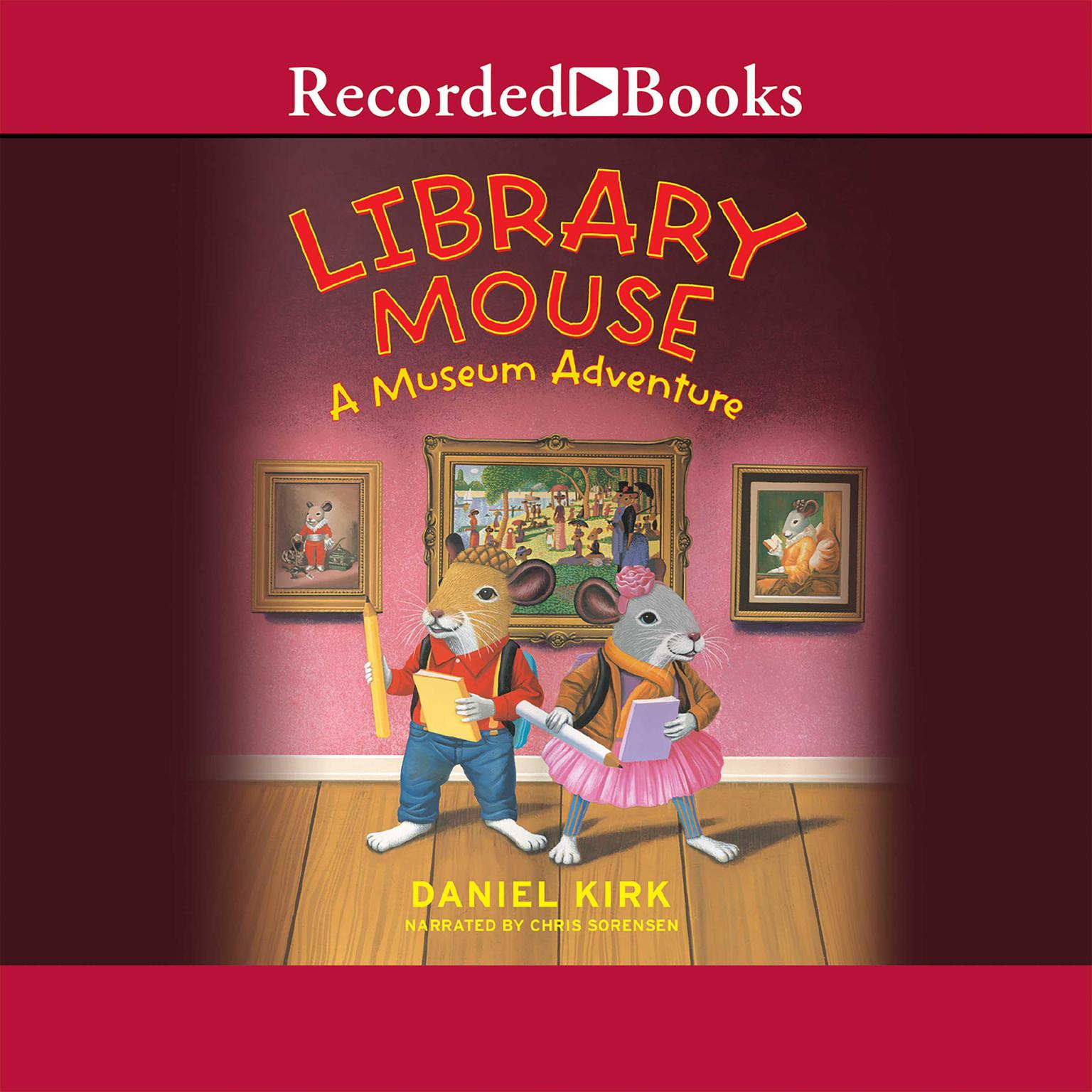 Printable Library Mouse: A Museum Adventure Audiobook Cover Art