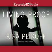 Living Proof Audiobook, by Kira Peikoff