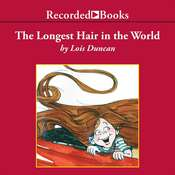 The Longest Hair in the World, by Lois Duncan