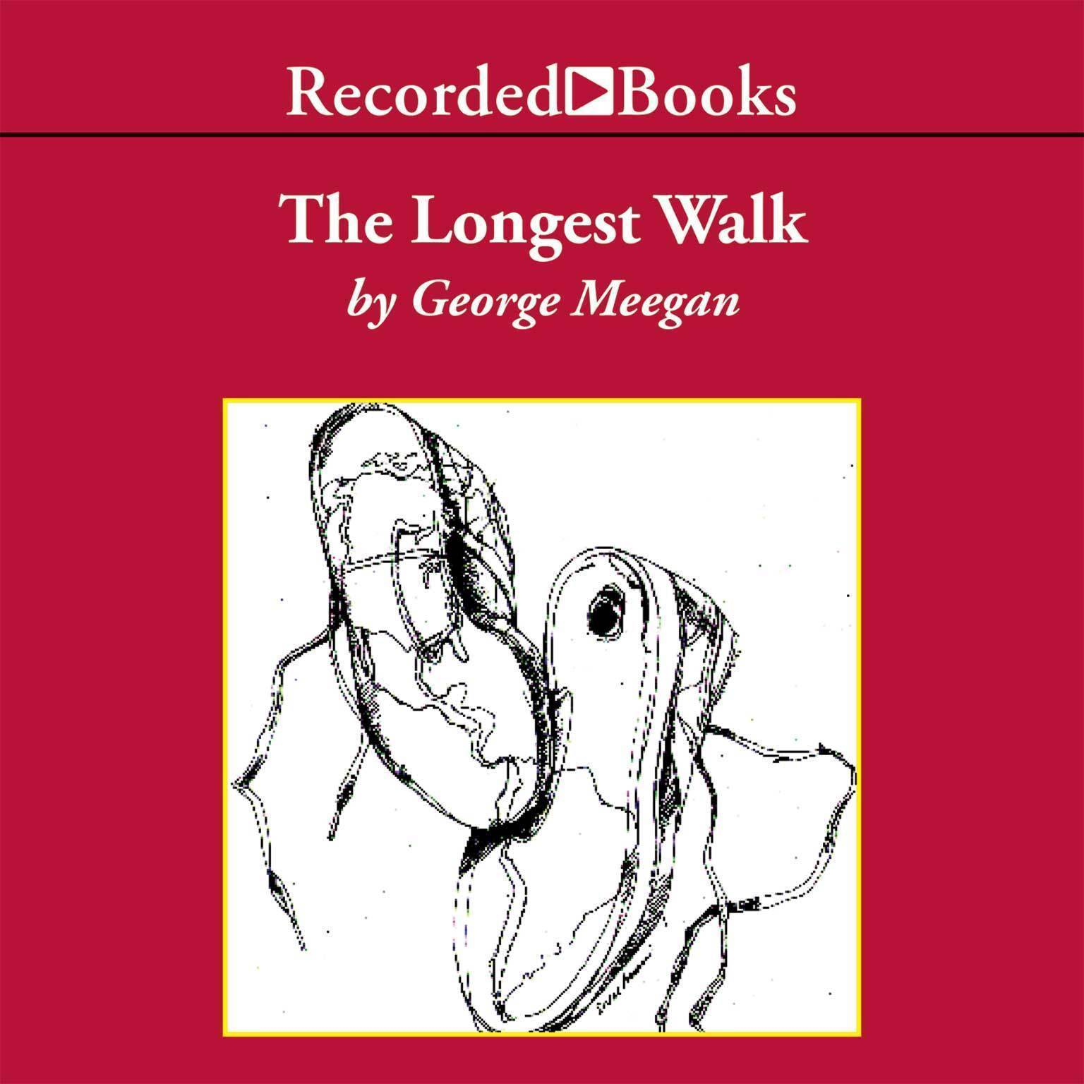 Printable The Longest Walk: Am Odyssey of the Human Spirit Audiobook Cover Art