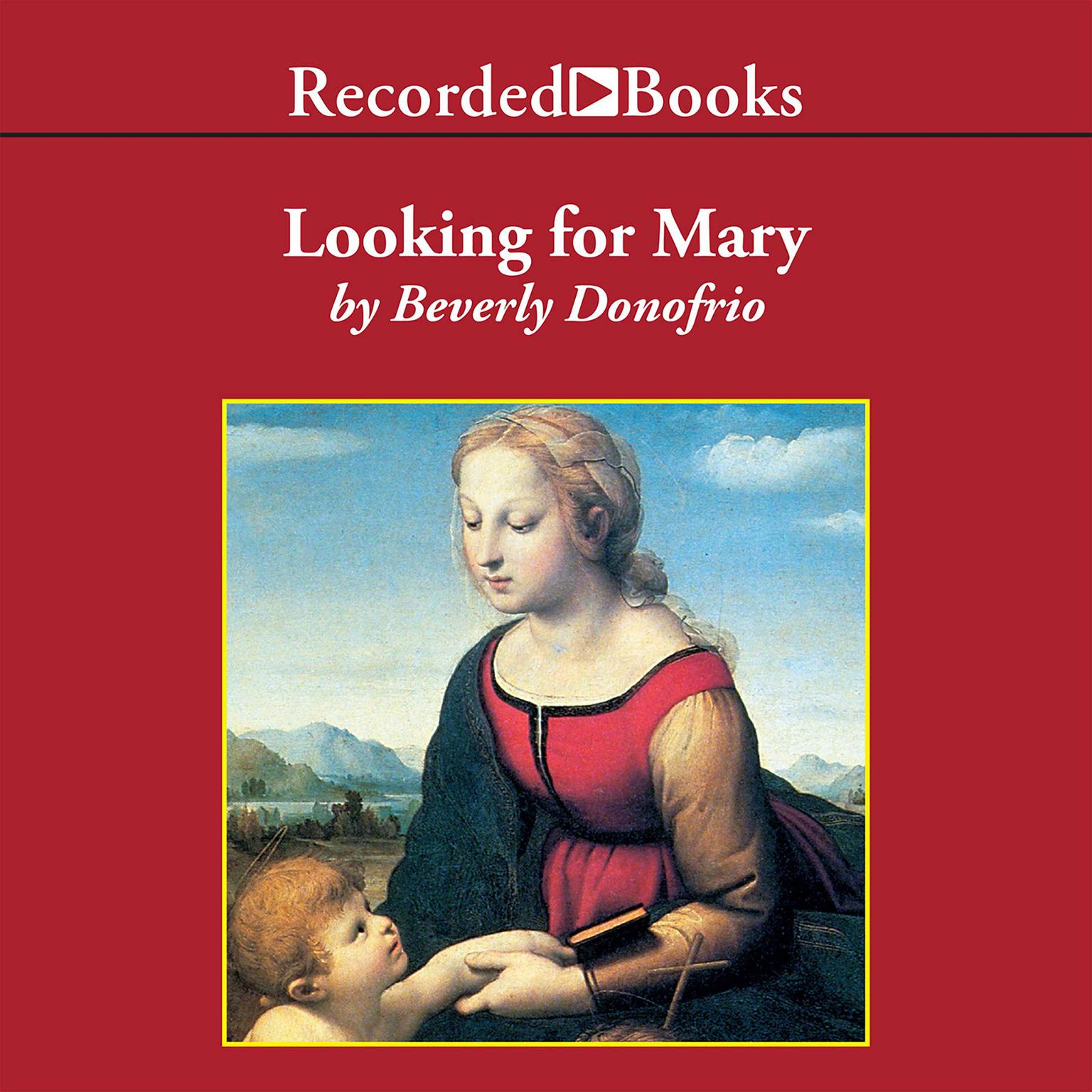 Printable Looking for Mary: Or, the Blessed Mother and Me Audiobook Cover Art