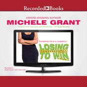 Losing to Win, by Michele Grant
